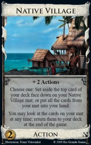 Set aside a top card of your deck face down on your Native Village mat, or put all the cards into your hand