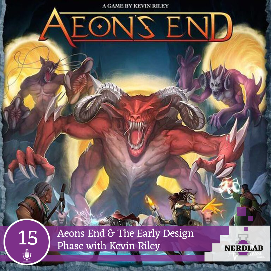 Nerdlab Podcast Episode 15 - Aeons End Interview