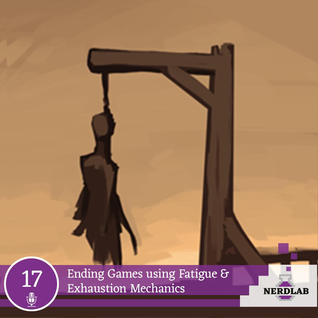 Nerdlab Podcast Episode 17 - Game Endings