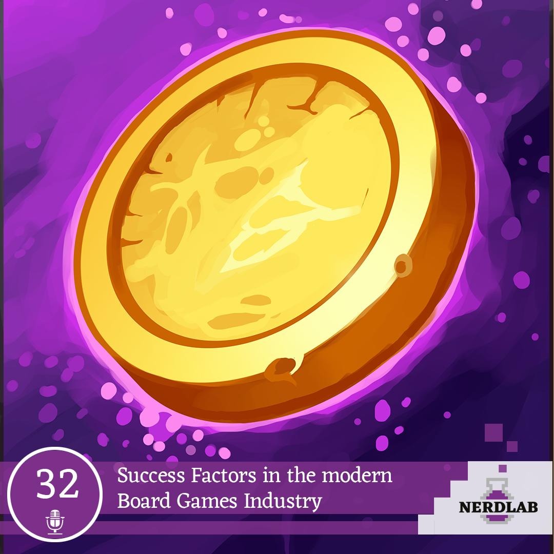 Nerdlab Podcast Episode 32 - Board Game Industry