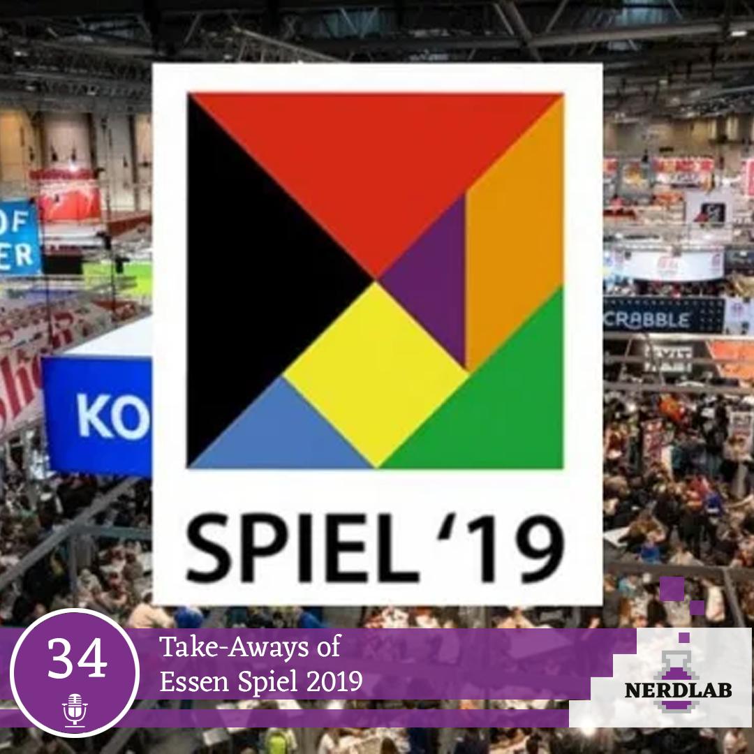 Nerdlab Podcast Episode 34 - Essen Spiel 2019