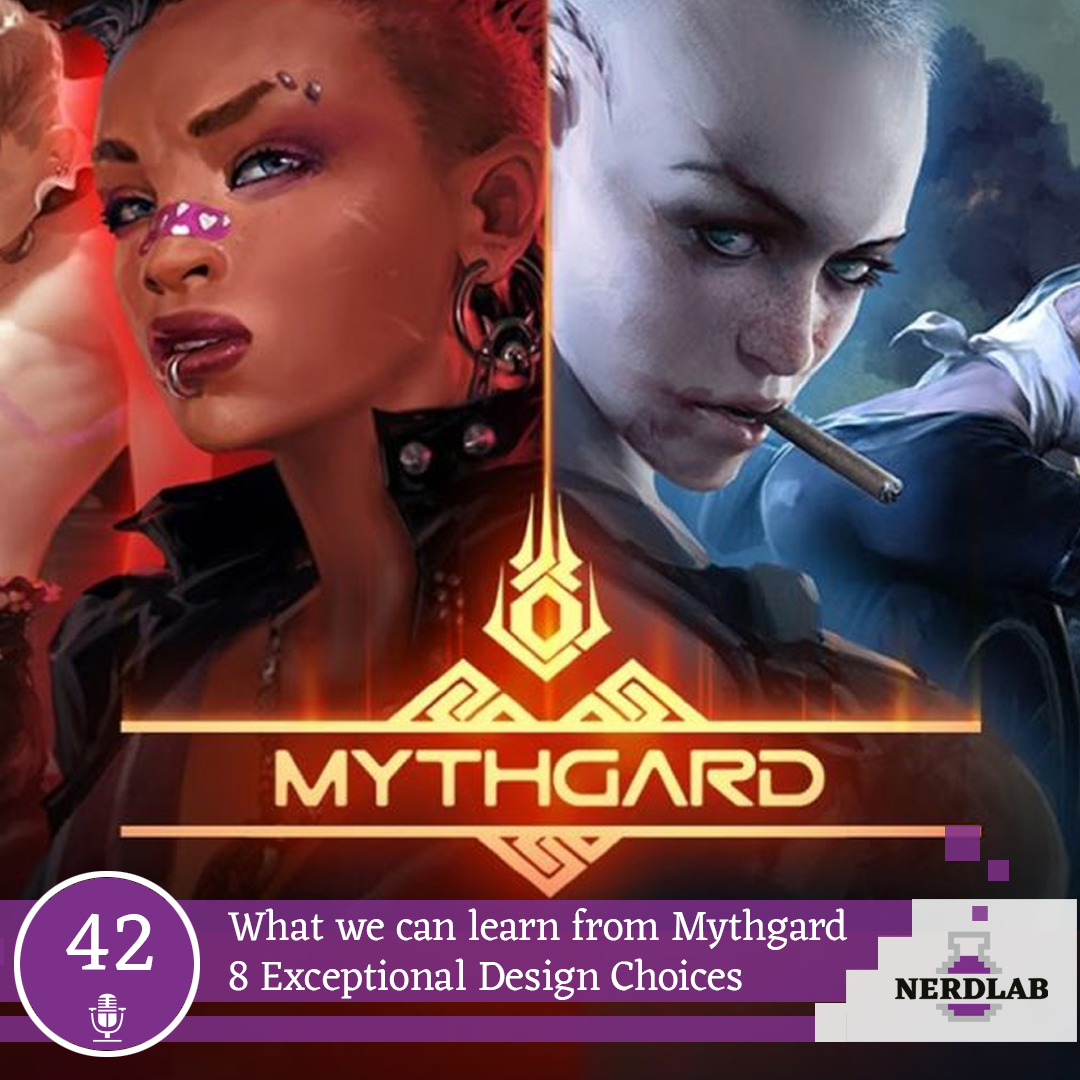 Nerdlab Podcast Episode 42 - Mythgard