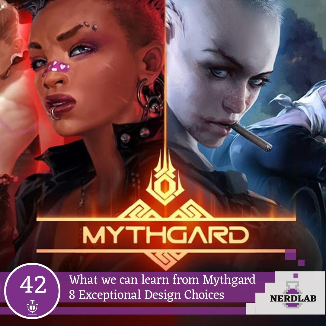 Nerdlab Podcast Episode 42 - Mythgard