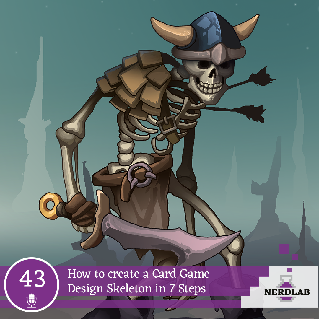 Nerdlab Podcast Episode 43 - Design Skeleton