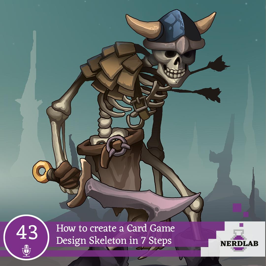 Nerdlab Podcast Episode 43 - Design Skeleton