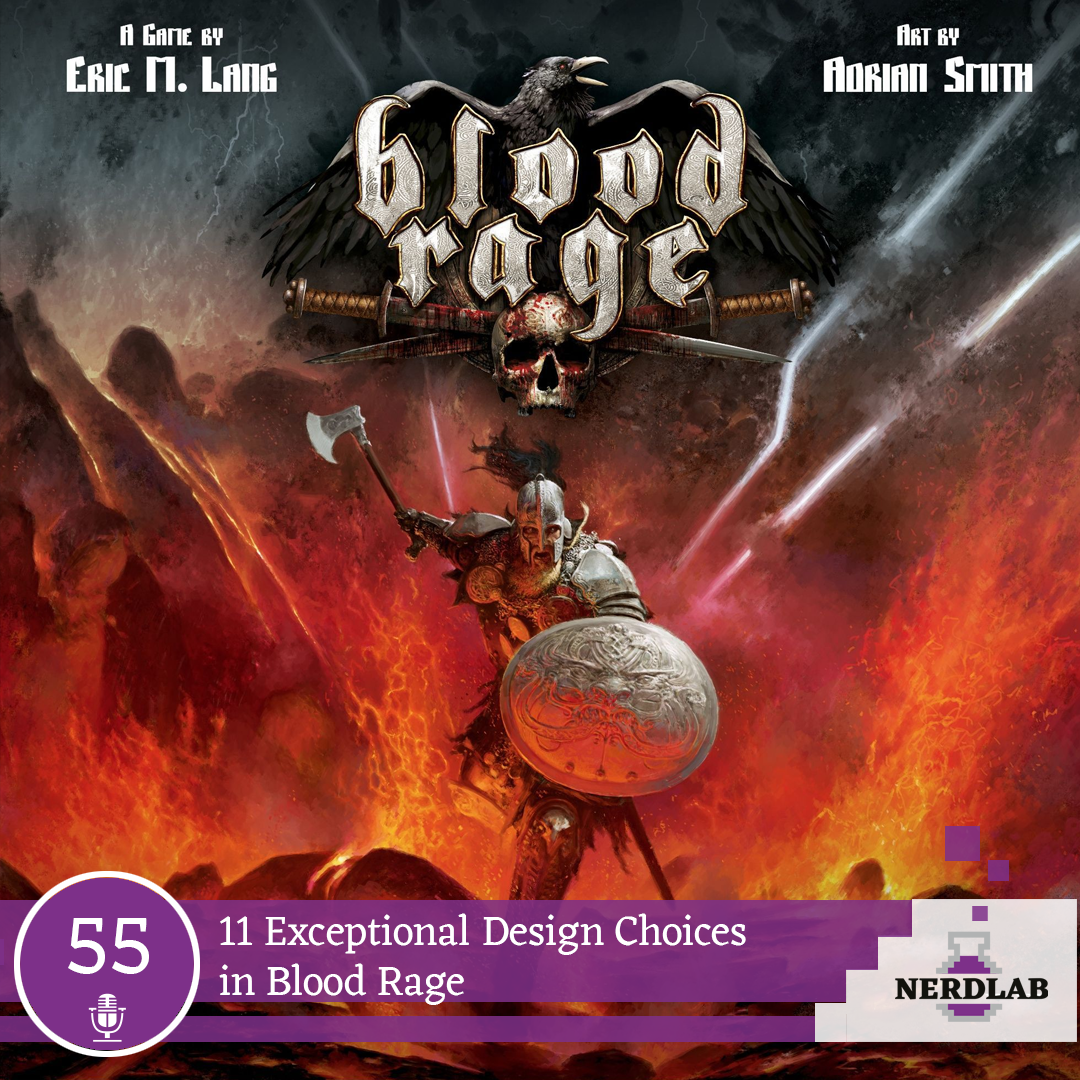 Nerdlab Podcast Episode 55 - Blood Rage