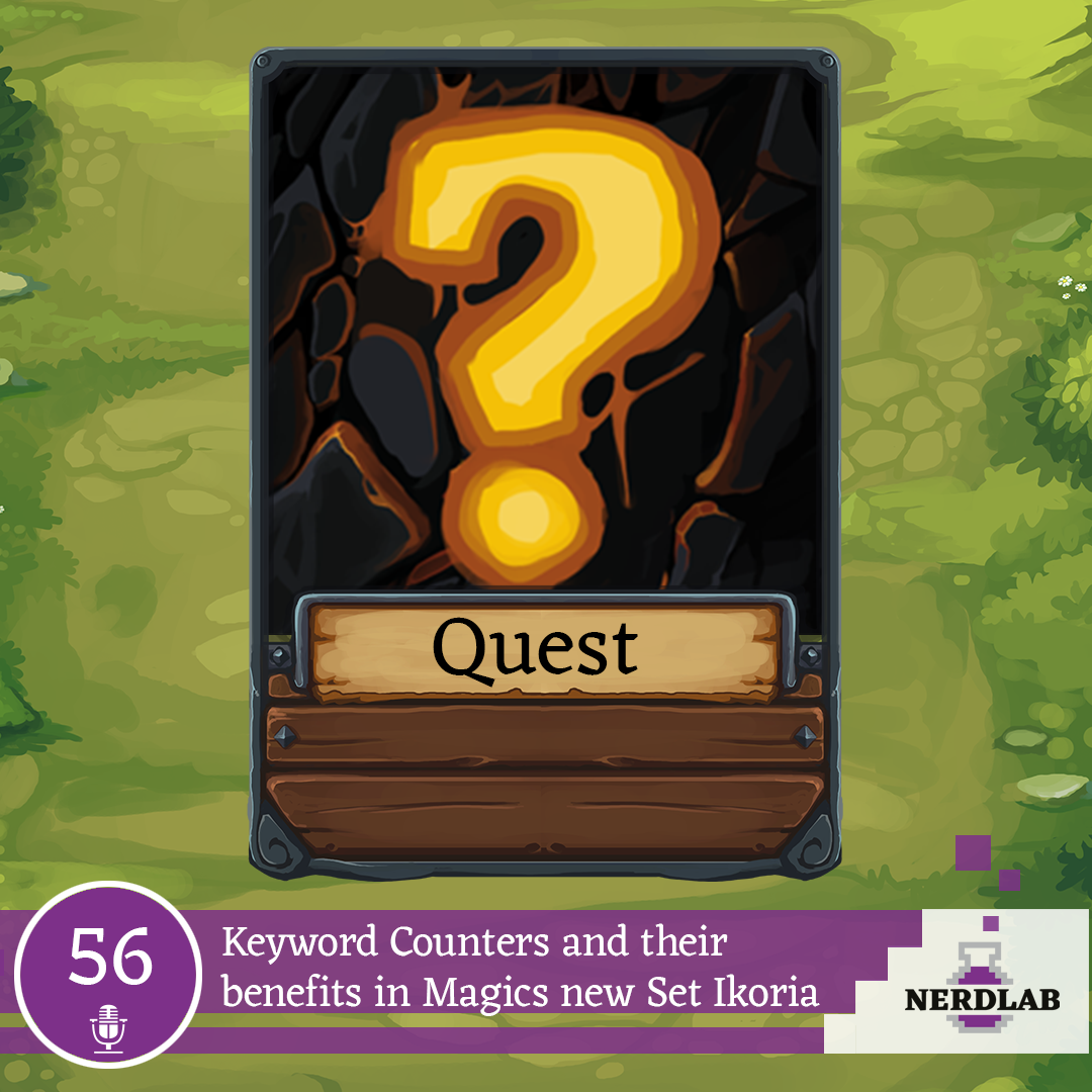 Nerdlab Podcast Episode 56 - Quest Design in Card Games