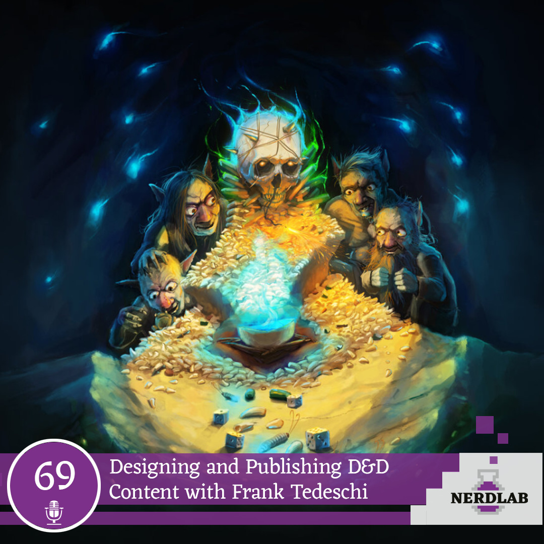 Nerdlab Podcast Episode 69 - Publishing D&D Content