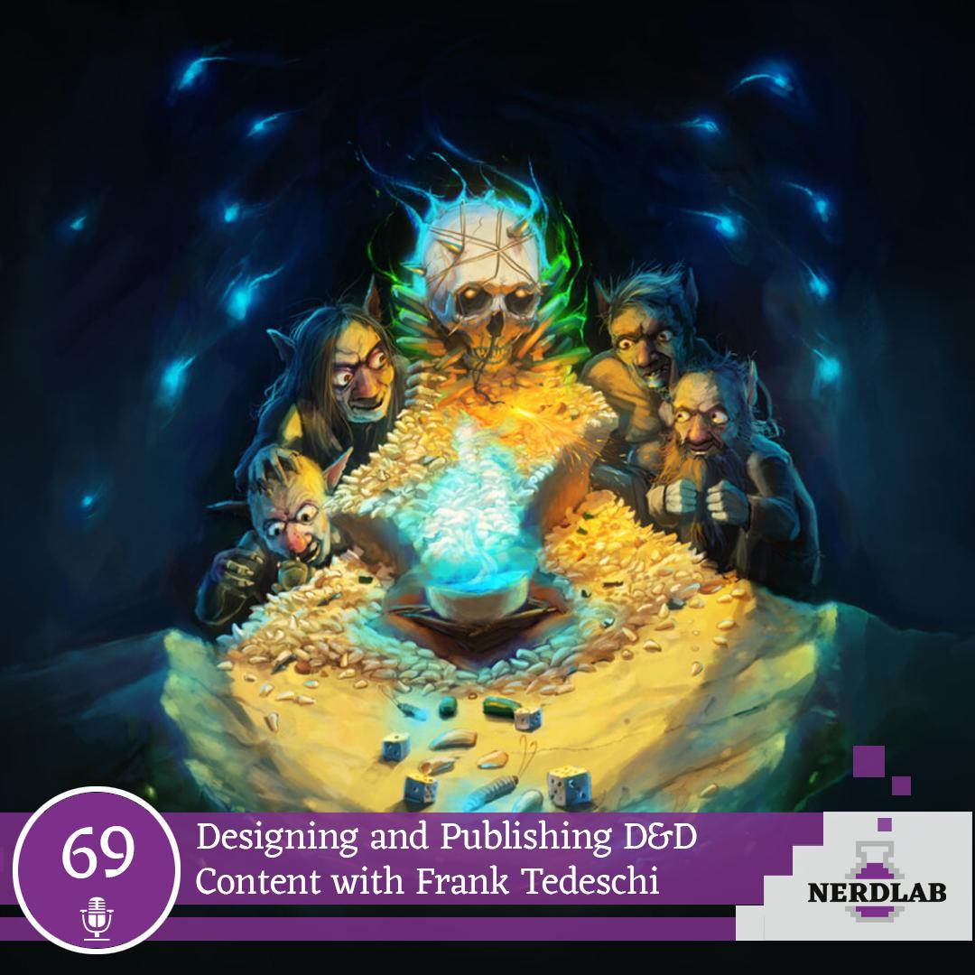 Nerdlab Podcast Episode 69 - Publishing D&D Content