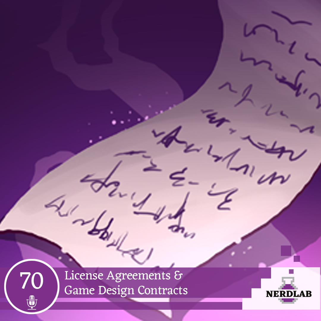 Nerdlab Podcast Episode 70 - License Contracts