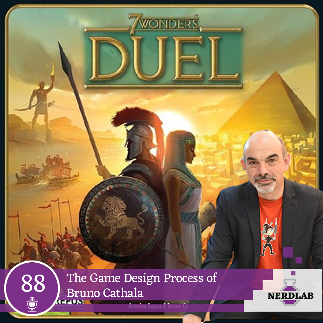 Nerdlab Podcast Episode 088 - The Game Design Process of Bruno Cathala